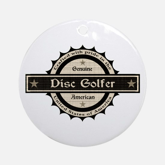 Genuine American Disc Golfer Ornament (Round)