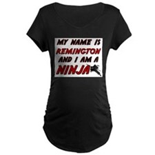 my name is remington and i am a ninja T-Shirt