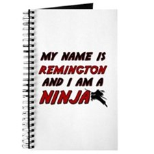 my name is remington and i am a ninja Journal