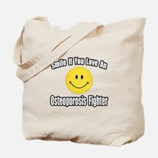 """""""Love..Osteoporosis Fighter"""" Tote Bag"""