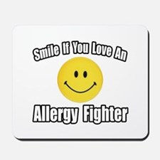 """Love an Allergy Fighter"" Mousepad"