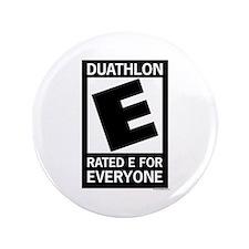 """Rated E for Everyone Duathlon 3.5"""" Button"""