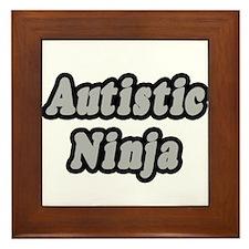 """""""Autistic Ninja"""" Framed Tile"""