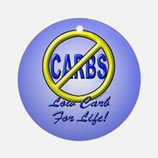 Low Carb For life Ornament (Round)