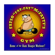 Fatty's Gym... Tile Coaster