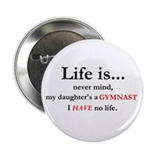 Daughter's a Gymnast Button