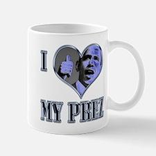 I (Heart) My Prez (B) - Mug