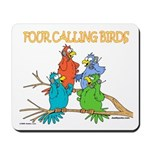Four Calling Birds Mousepad