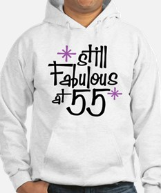 Still Fabulous at 55 Hoodie