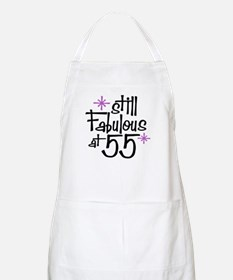 Still Fabulous at 55 BBQ Apron
