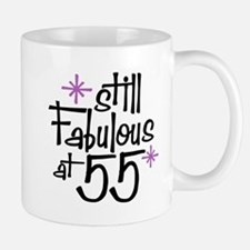 Still Fabulous at 55 Mug