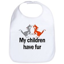 My Children Have Fur Bib