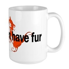 My Children Have Fur Mug