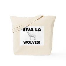 Viva La Wolves Tote Bag