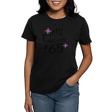 Still Fabulous at 65 Tee