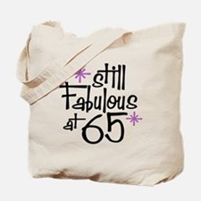 Still Fabulous at 65 Tote Bag