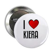 I LOVE KIERA Button
