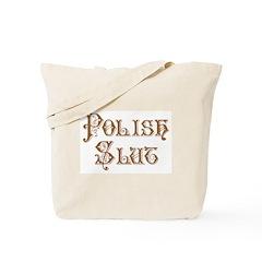 Polish Slut Tote Bag