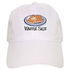 Waffle Slut Baseball Cap
