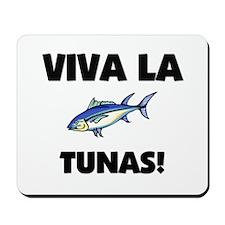 Viva La Tunas Mousepad