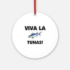 Viva La Tunas Ornament (Round)