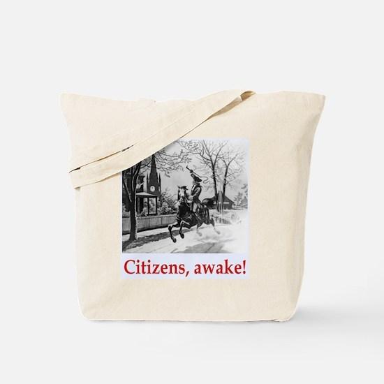 Citizens, awake! Tote Bag