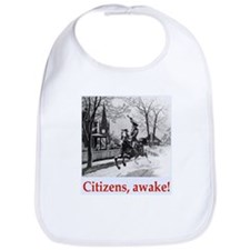 Citizens, awake! Bib
