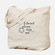 Edward please bite me Tote Bag