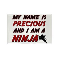 my name is precious and i am a ninja Rectangle Mag