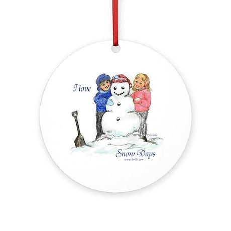 I Love Snow Days Ornament (Round)