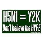H5N1 = Y2K Bug Bumper Sticker
