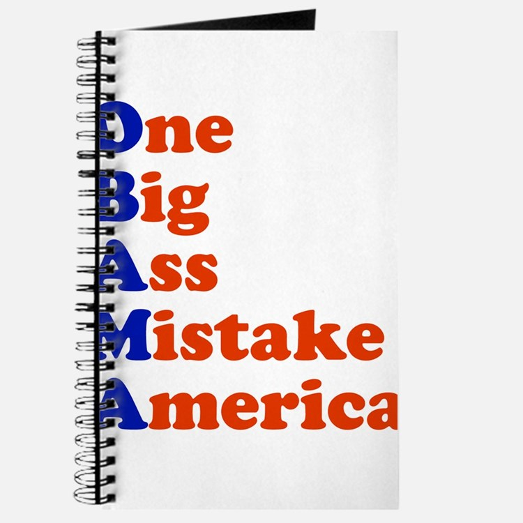 Obama: One Big Ass Mistake America Journal