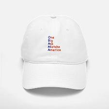 Obama: One Big Ass Mistake America Baseball Baseball Cap
