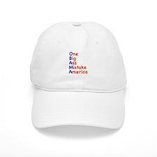 Obama: One Big Ass Mistake America Baseball Cap