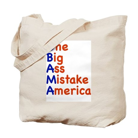 Obama: One Big Ass Mistake America Tote Bag