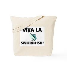 Viva La Swordfish Tote Bag