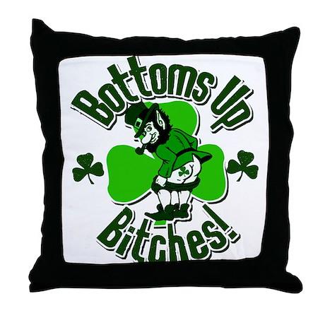 Bottoms Up Bitches! Throw Pillow