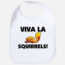 Viva La Squirrels Bib