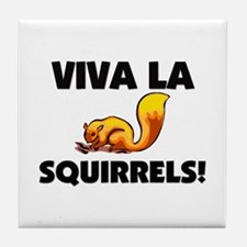 Viva La Squirrels Tile Coaster