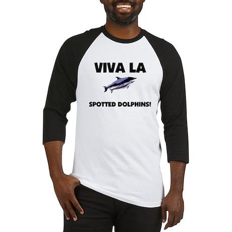 Viva La Spotted Dolphins Baseball Jersey