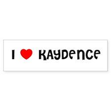 I LOVE KAYDENCE Bumper Bumper Sticker