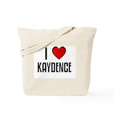 I LOVE KAYDENCE Tote Bag