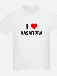 I LOVE KASANDRA Kids T-Shirt