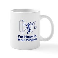 I'm Huge in West Virginia Mug
