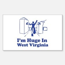 I'm Huge in West Virginia Rectangle Decal