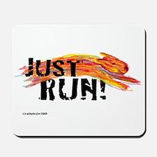 Just RUN! Mousepad