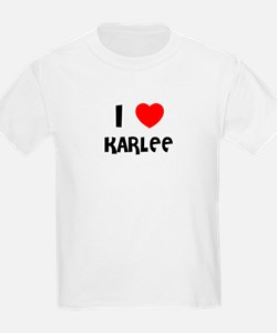 I LOVE KARLEE Kids T-Shirt