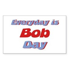 Everyday is Bob Day Rectangle Decal