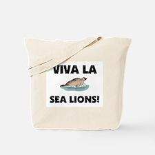 Viva La Sea Lions Tote Bag