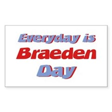 Everyday is Braeden Day Rectangle Decal